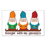 Hangin' With My Gnomies Sticker (Rectangle 50 pk)