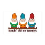 Hangin' With My Gnomies 35x21 Wall Decal