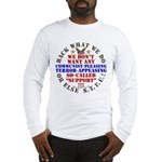For our Troops Long Sleeve T-Shirt