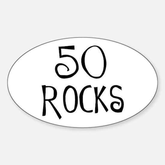 50th birthday saying, 50 rocks! Oval Decal