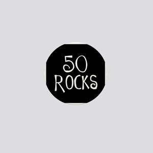 50th birthday saying, 50 rocks! Mini Button