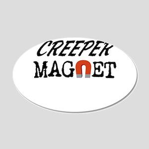 Creeper Magnet 22x14 Oval Wall Peel