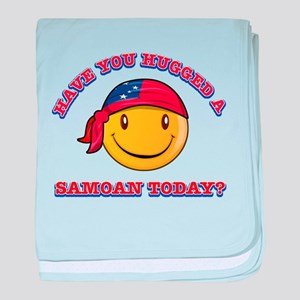 Hugged a Samoan Today? baby blanket