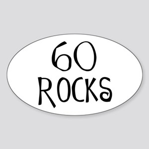 60th birthday saying, 60 rocks! Oval Sticker