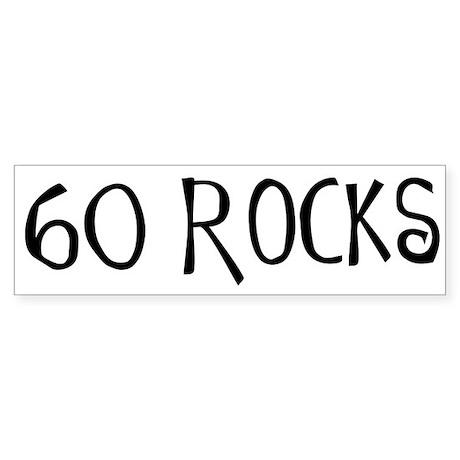 60th birthday saying, 60 rocks! Bumper Sticker