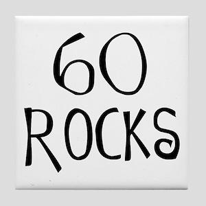 60th birthday saying, 60 rocks! Tile Coaster