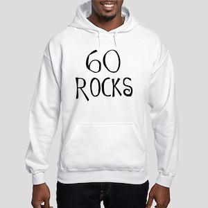 60th birthday saying, 60 rocks! Hooded Sweatshirt