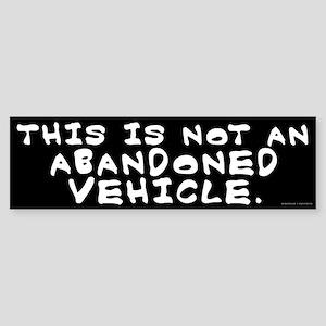 Not An Abandoned Vehicle Sticker (Bumper)