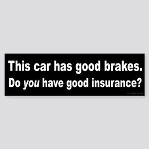Good Brakes Sticker (Bumper)