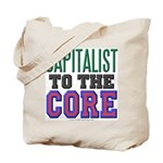 Capitalist to the Core Tote Bag