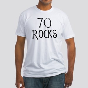 70th birthday saying, 70 rocks! Fitted T-Shirt