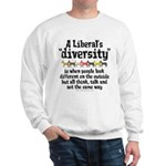 Liberal Diversity Sweatshirt