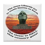 Liberal Hell on Earth Tile Coaster