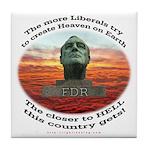Liberal Hell on Earth Tile Coaster