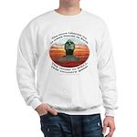 Liberal Hell on Earth Sweatshirt