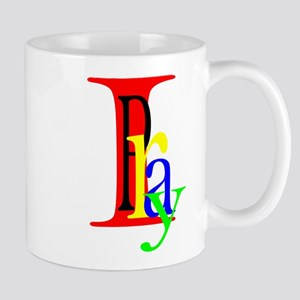 I Pray ! Mug