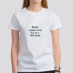 Ph.D. - Taking your B.S. to a new level Women's T-