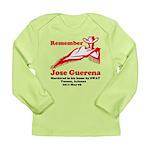 Remember Jose-2 Long Sleeve Infant T-Shirt