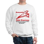 Remember Jose-2 Sweatshirt