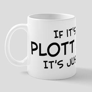 If it's not a Plott Hound Mug