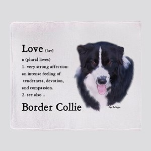 Border Collie Love Is Throw Blanket
