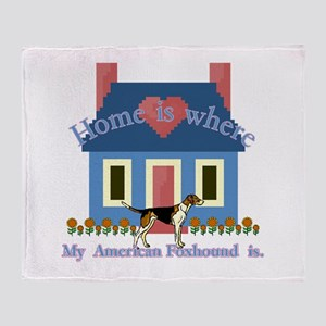 Home Is American Foxhound Throw Blanket