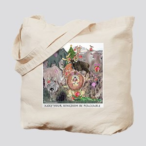 May Your Kingdom Be Peaceable Tote Bag