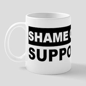 SHAME ON BUSH SUPPORTERS Mug
