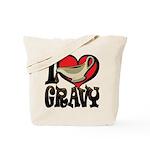 I Love Gravy Tote Bag