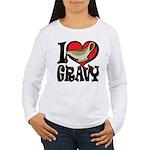 I Love Gravy Women's Long Sleeve T-Shirt
