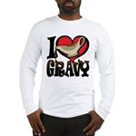 I Love Gravy Long Sleeve T-Shirt