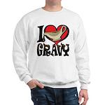 I Love Gravy Sweatshirt