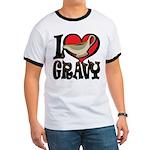 I Love Gravy Ringer T