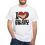 I Love Gravy White T-Shirt