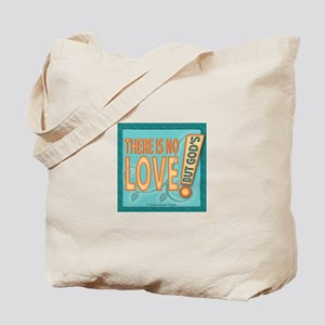 ACIM-There is no love but God's Tote Bag