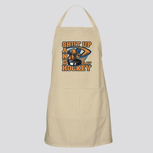 Shut Up and Play Hockey Apron