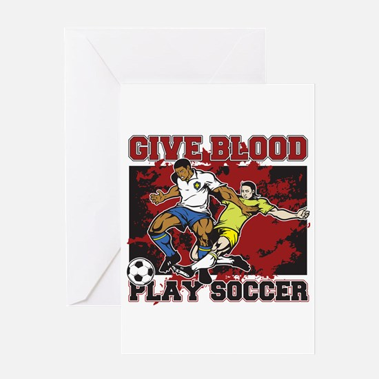Give Blood Play Soccer Greeting Card