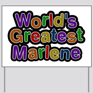World's Greatest Marlene Yard Sign
