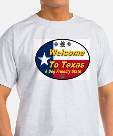 Welcome To Texas A Dog Friendly State T-Shirt