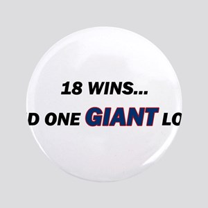 """one GIANT loss 3.5"""" Button"""