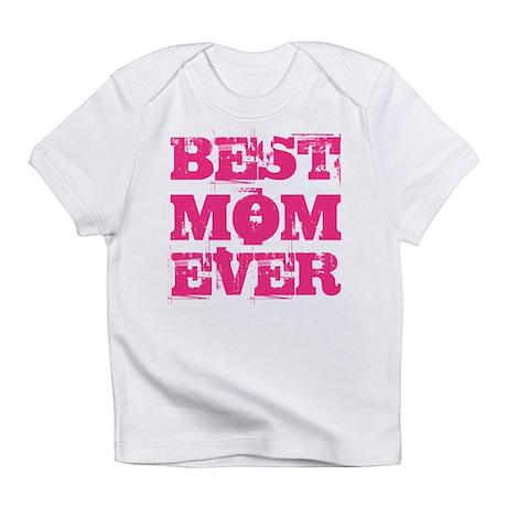 Best Mom Ever Grunge Infant T-Shirt