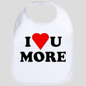 I Love You More shirt Bib