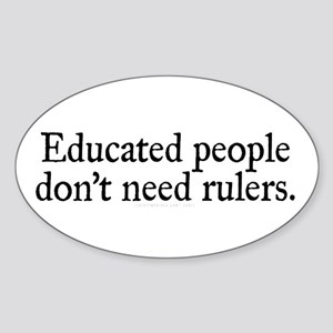 Educated Rule Sticker (Oval)