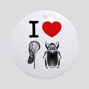 I Love Catching Beetles Ornament (Round)