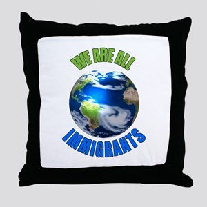 We Are All Immigrants Throw Pillow