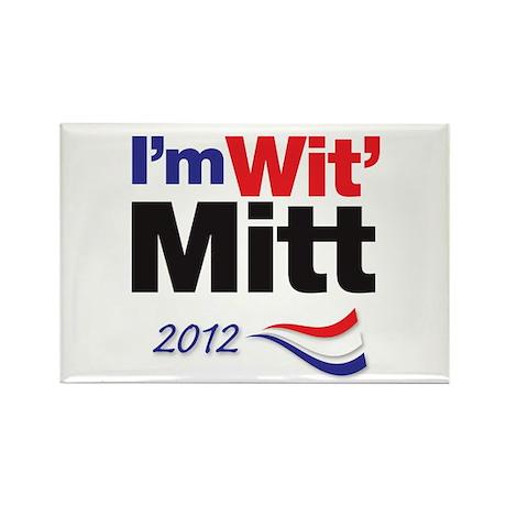 I'm Wit' Mitt Rectangle Magnet