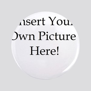 """Upload your own picture 3.5"""" Button"""