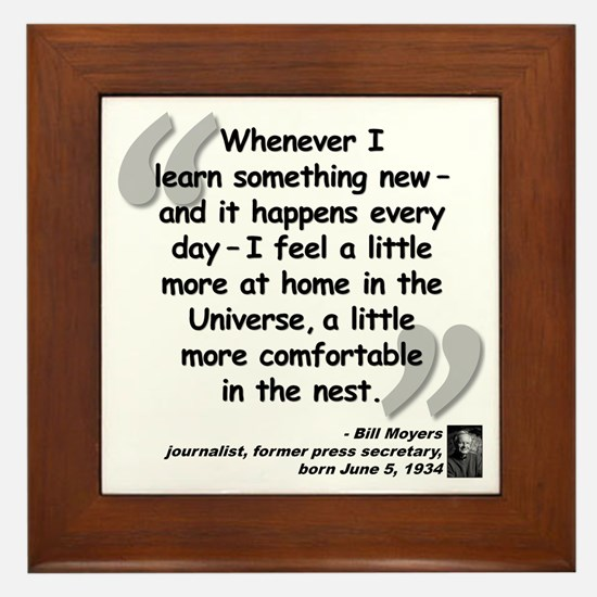 Moyers Learn Quote Framed Tile