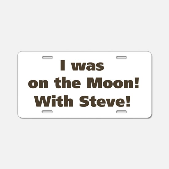 Moon with Steve Aluminum License Plate