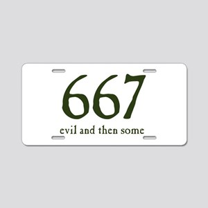 667 Evil and Then Some Aluminum License Plate